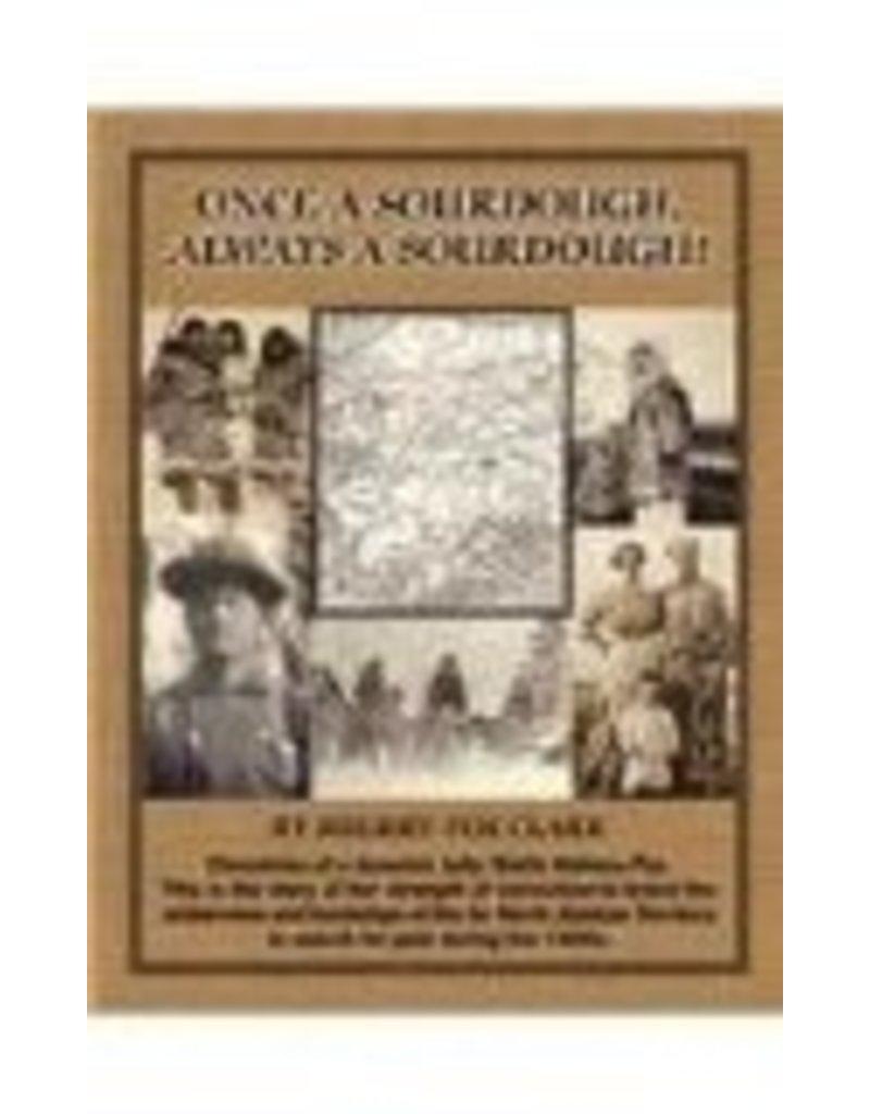 Once a Sourdough, Always a Sourdough! - Fox Clark, Sherry