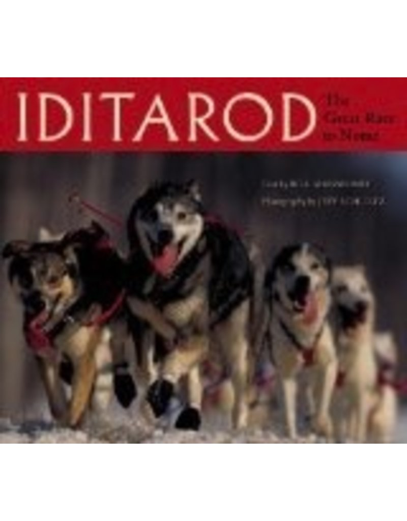 Iditarod,the Great Race to Nome - Sherwonit, Bill