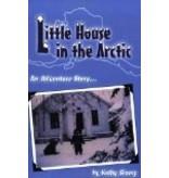 Little House in the Arctic - Slamp, Kathy