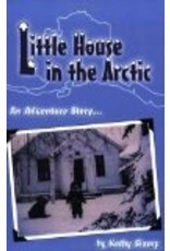 Little House in the Arctic - Slamp, Kathy