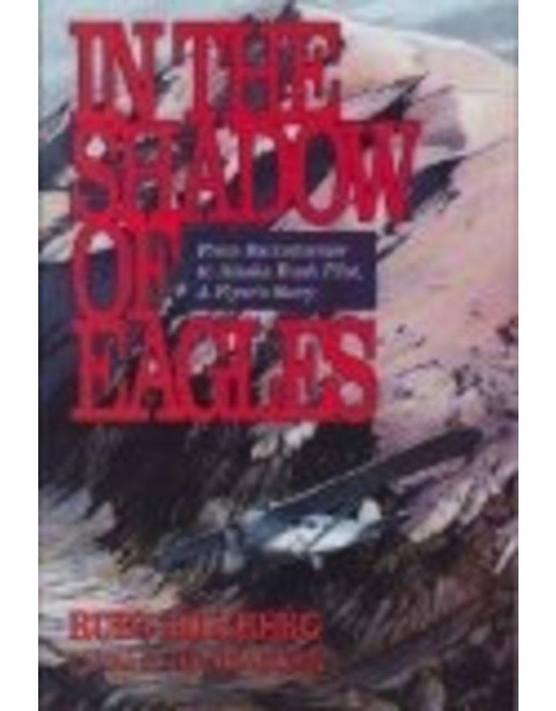 In the Shadow of Eagles - Billberg, Rudy