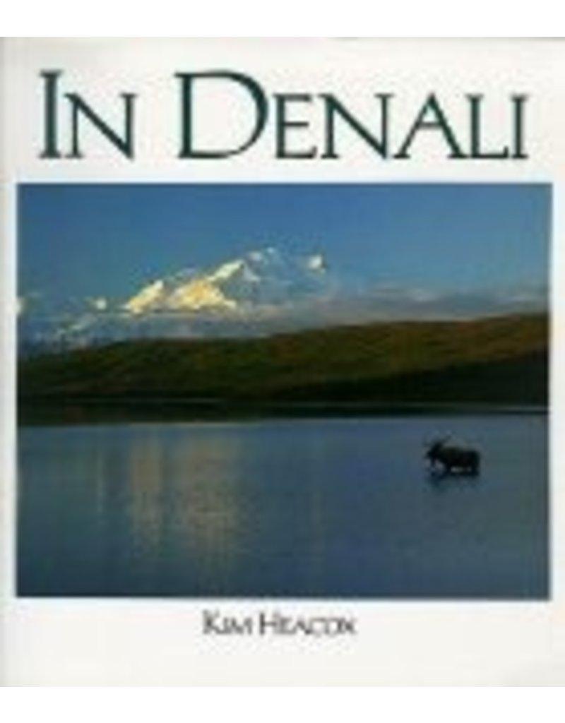 In Denali - Kim Heacox