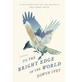 To the Bright Edge of the World - Ivey, Eowyn