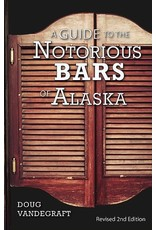 Revised second edition of this guidebook to Alaska's bars past and present