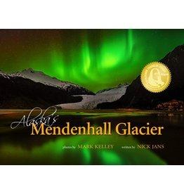 Alaska's Mendenhall Glacier - Kelley/Jans