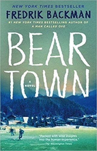 Bear Town - Backman, Fredrik