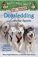 Fact Tracker: Dogsledding and Extreme Sports - Mary Pope Osborne & Natalie Pope Boyce