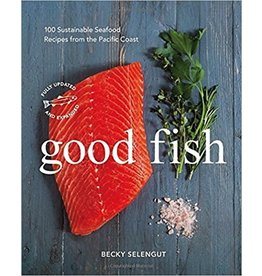 Good Fish cookbook - Selengut, Becky