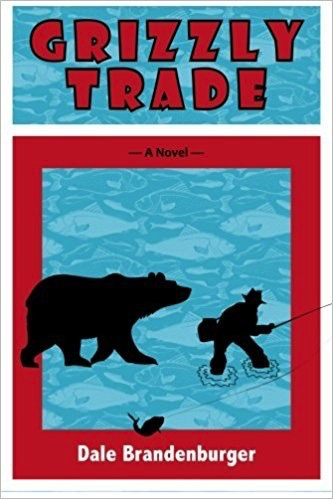 Grizzly Trade - Brandenburger, Dale
