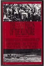 Gold Fields of the Klondike - Leonard, John