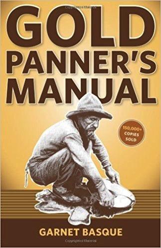 Gold Panner's Manual - Garnet Basqu