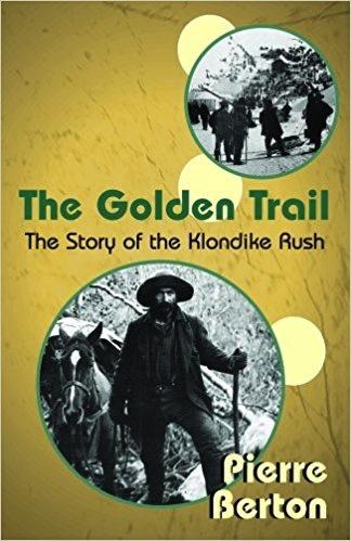 Golden Trail, the - P Berton