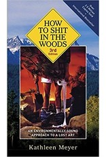 How to Shit in the Woods - Meyer, Kathleen