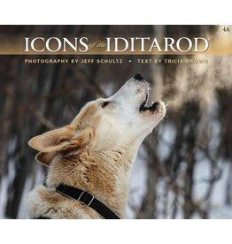 Icons of the Iditarod - Schultz, Jeff