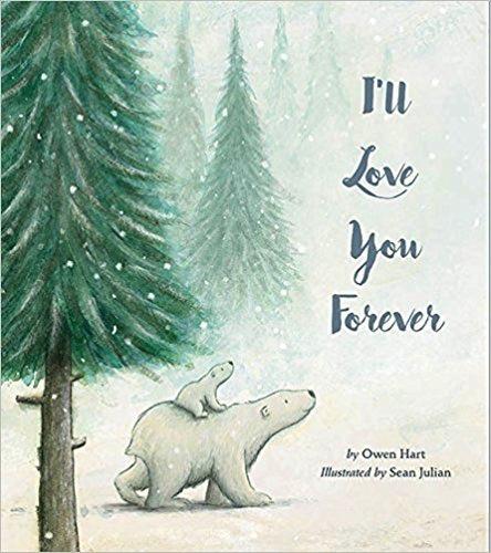 I'll Love You Forever (hc) - Hart, Owen