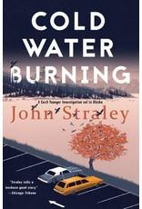Cold Water Burning - Straley, John
