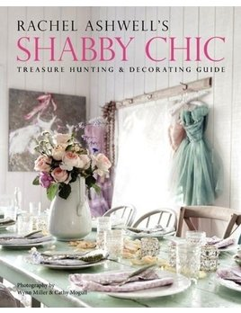 Rachel Ashwell's Shabby Chic Book
