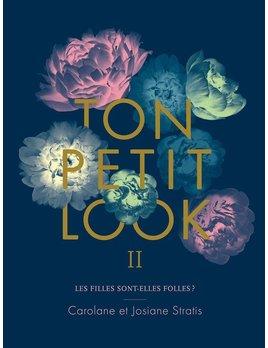 Les Éditions Cardinal Livre Ton Petit Look - Tome 2