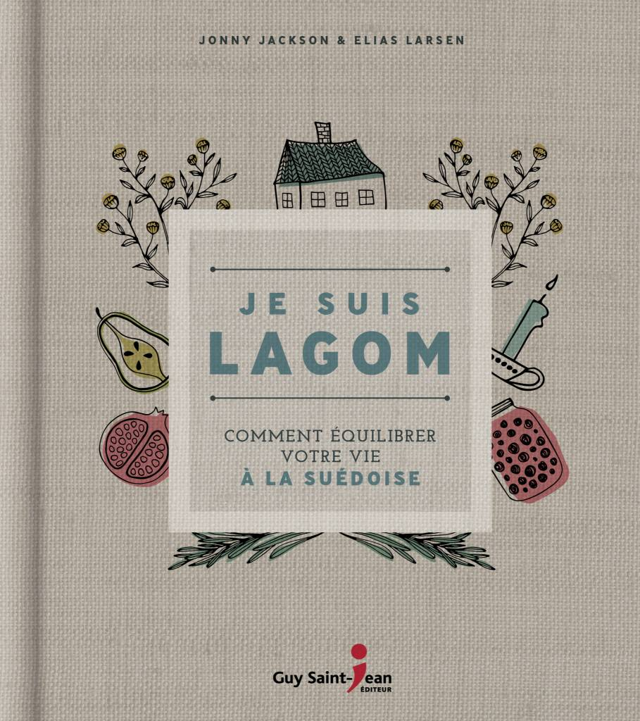 Éditions Guy Saint-Jean Je suis Lagom Book
