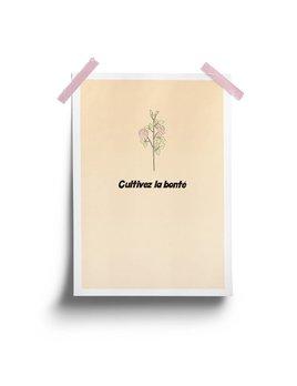 Fleur Maison Affiche Cultivez la bonté