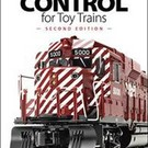 Kalmbach Books 108395 COMMAND CONTROL for Toy Train