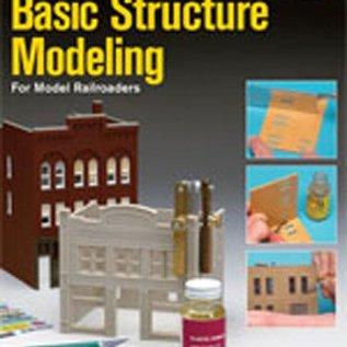 Kalmbach Books 12258 Basic Structure Modeling