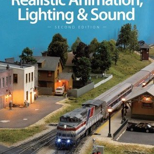 Kalmbach Books 12471 Realistic Animation, Lighting & Sound, 2nd Edition