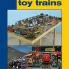 Kalmbach Books Get Started in Toy Trains (Classic Toy Trains Books)