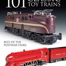 Kalmbach Books 64100 101 Classic Toy Trains