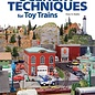 Kalmbach Books 108400 Scenery Techniques for Toy Trains