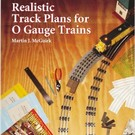 Kalmbach Books 108215 Realistic Track Plans for O Gauge Trains