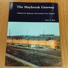 The Maybrook Gateway Book by Peter A. Brill