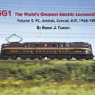 Morning Sun Books 4732 GG1 The World's Greatest Electric Locomotive Volume 2