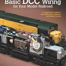 Kalmbach Books 12448 Basic DCC Wiring for Your Model Railroad