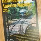 Railroading In America Magazine Edition 7