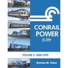 Morning Sun Books 1650 Conrail Power in Color Vol. 2: 4000-5999