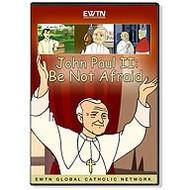 Ignatius Press John Paul II Do Not Be Afraid