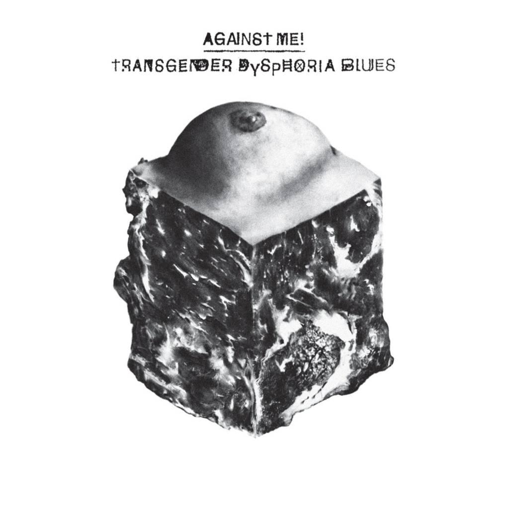 Against Me! - Transgender Dysphoria Blues