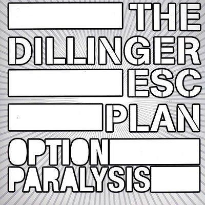 Dillinger Escape Plan - Option Paralysis