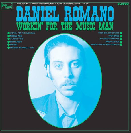 Daniel Romano - Workin' For The Music Man