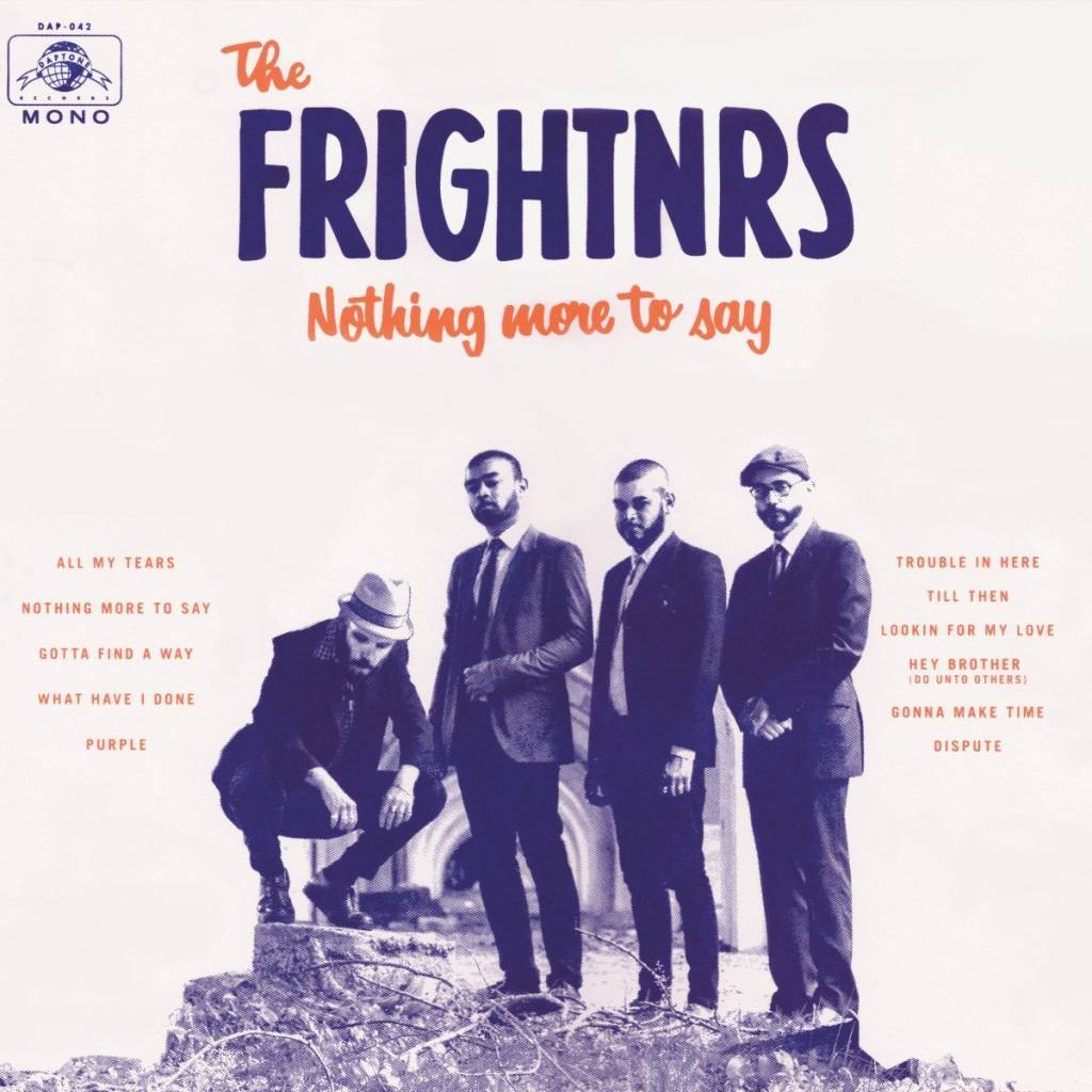 Frightnrs - Nothing More To Say