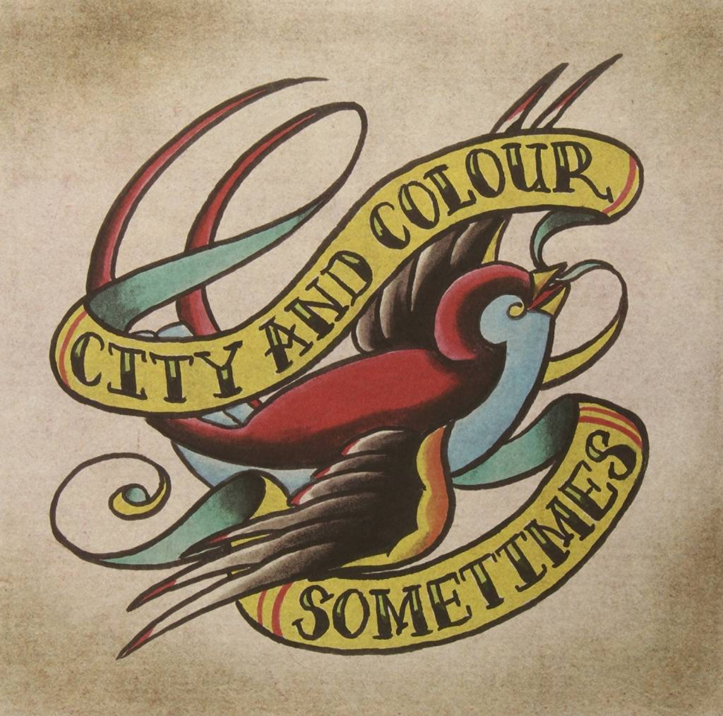 City And Colour - Sometimes