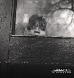 Blacklisted - When People Grow, People Go