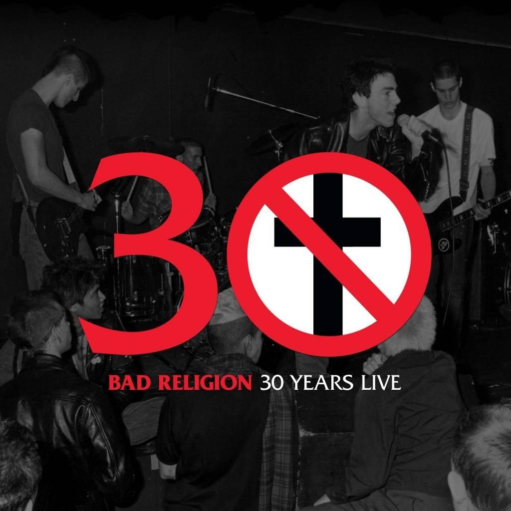 Bad Religion - 30 Years Live