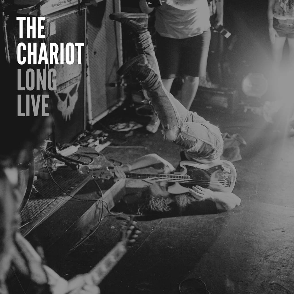 Chariot - Long Live