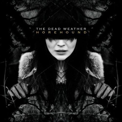 Dead Weather - Horehound