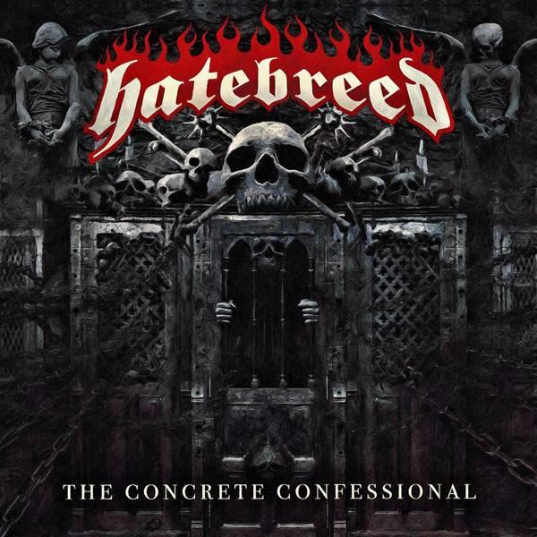 Hatebreed - The Concrete Confessional