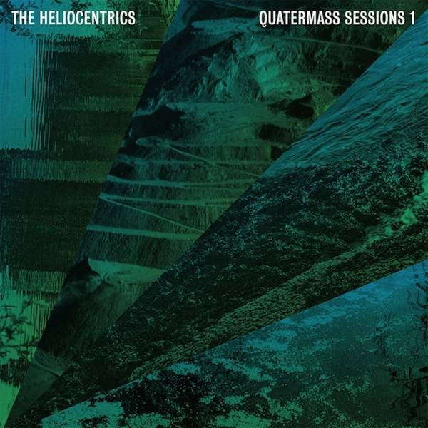 Heliocentrics - Quartermass Sessions