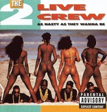2 Live Crew - As Nasty As They Wanna Be