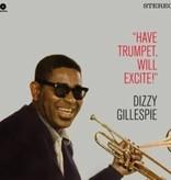 Dizzy Gillespie - Have Trumpet, Will Excite!